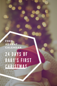 24 days of baby's first christmas advent