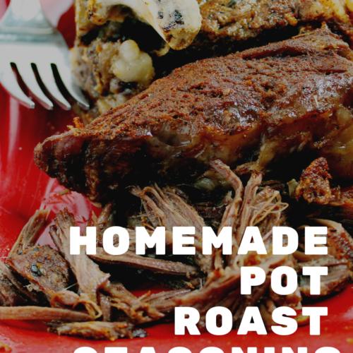 Homemade Pot Roast Seasoning (Beef or