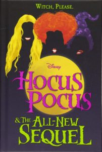 Hocus Pocus and the All New Sequel by A.W. Jantha