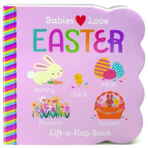 babies love easter lift the flap