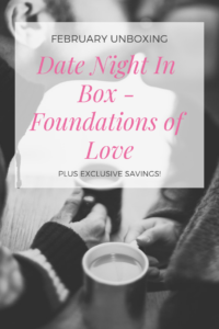 Date Night In Box Review February Foundations of Love #datenightin #datenightinbox #dni #datenightathome #datenightideas #dateideas #couplegoals