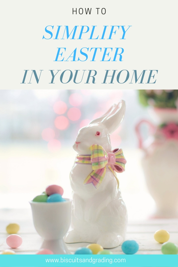 Ways to Simplify Easter in Your Home #minimalism #easter #eastereggs #simplifiy