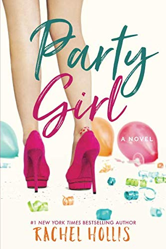 Party Girl Rachel Hollis
