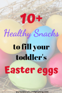 10+ Healthy Snacks to Fill Your Toddler's Easter Basket and Eggs #toddlereaster #healthyeaster #easterbasketfiller #healthysnacks #healthytoddler