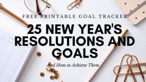 25 new year's resolutions and goals