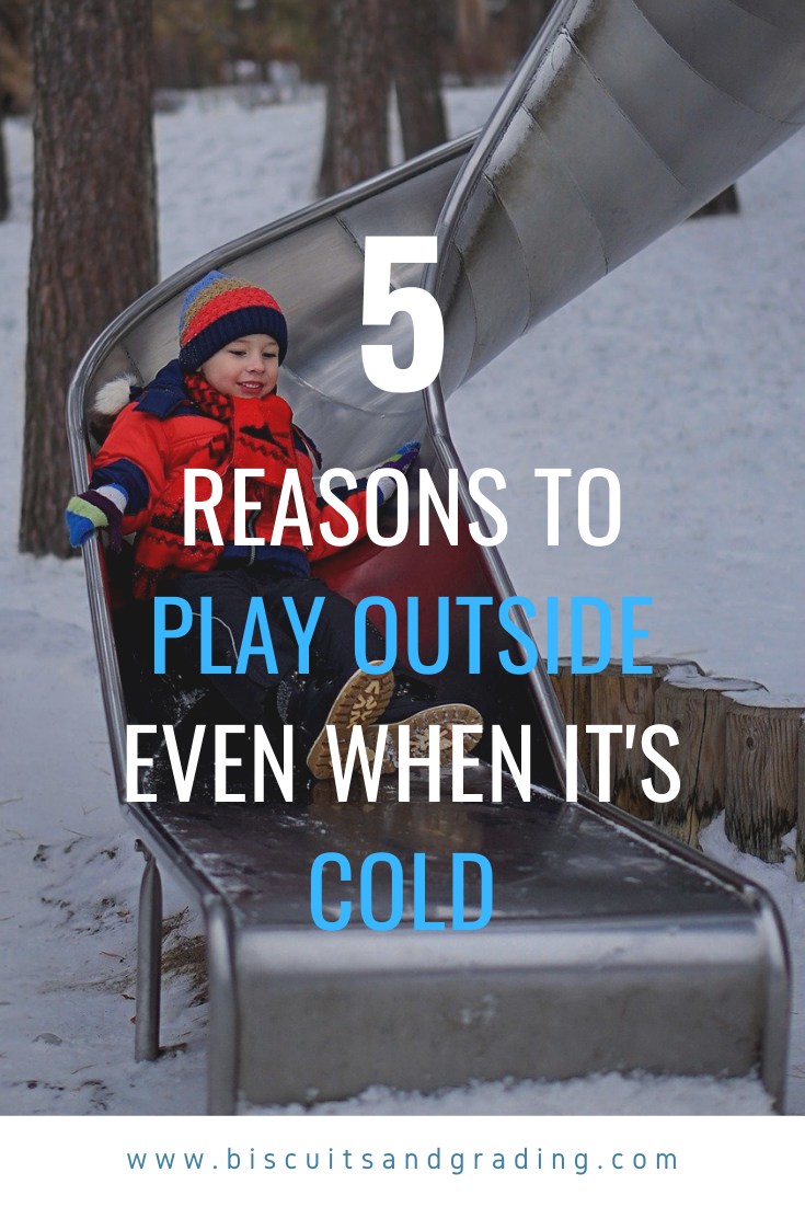 5 Reasons to Play Outside Even When It's Cold