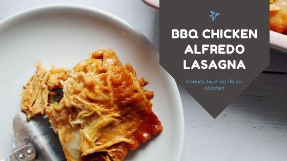 BBQ Chicken Alfredo Lasagna