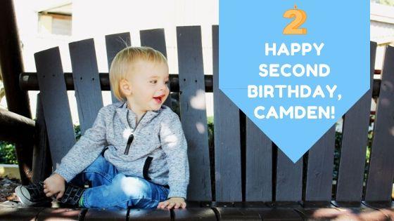 Happy Second Birthday, Sweet Boy