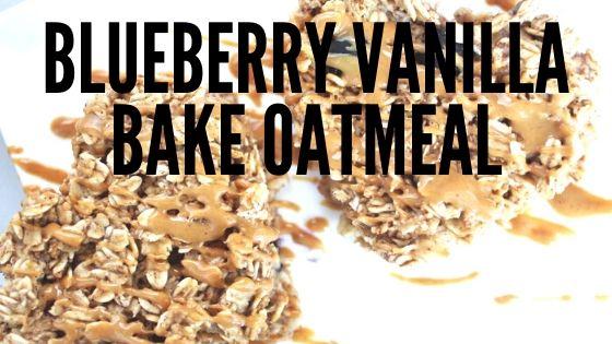 Blueberry Vanilla Baked Oatmeal