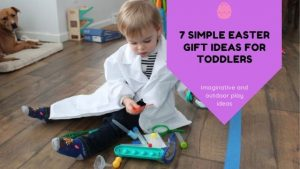 7 Simple Easter Gift Ideas for Toddlers