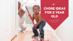 Chore Ideas for 2 Year Old-min