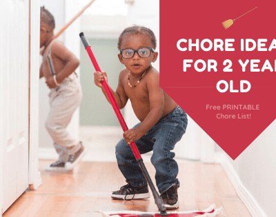 Chores for Two Year Olds - FREE Printable Chore List!