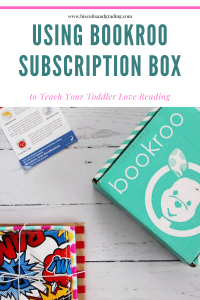 Using Bookroo Subscription BOx to help toddler love reading