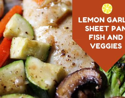 Sheet Pan Lemon Garlic Fish and Veggies