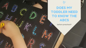 Does my toddler need to know the abcs