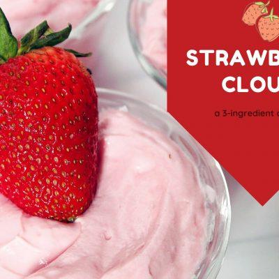 Strawberry Cloud Dessert - Just 3 Ingredients