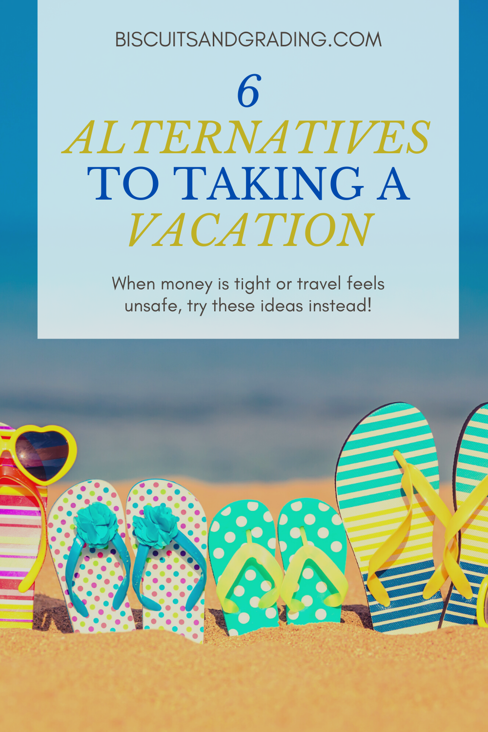 vacation alternative ideas pinterest image with sandals
