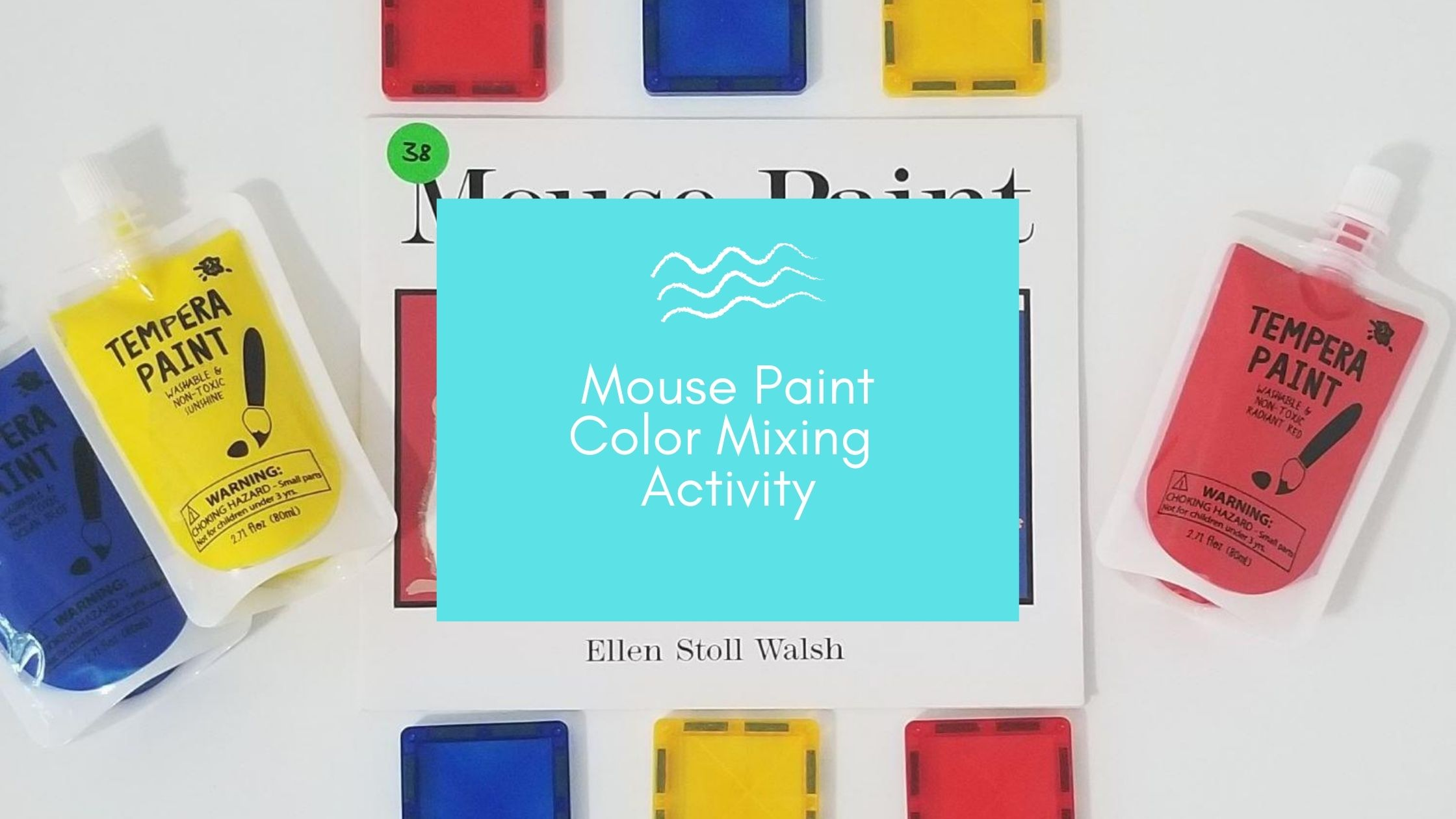 Mouse Paint Book + Color Mixing Activity