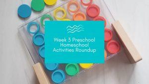 Week 3 preschool homeschool blog banner