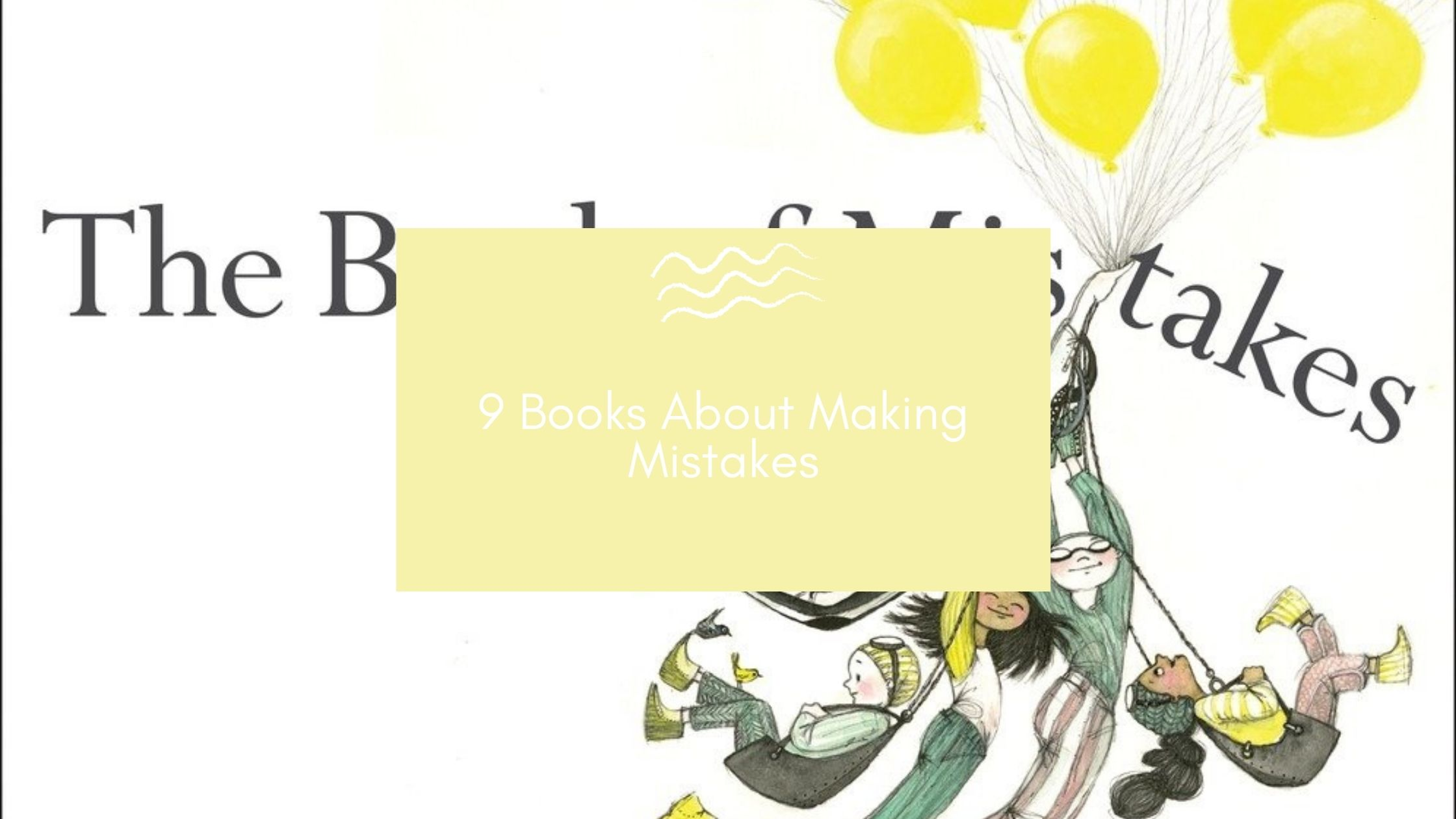 Picture Books About Making Mistakes