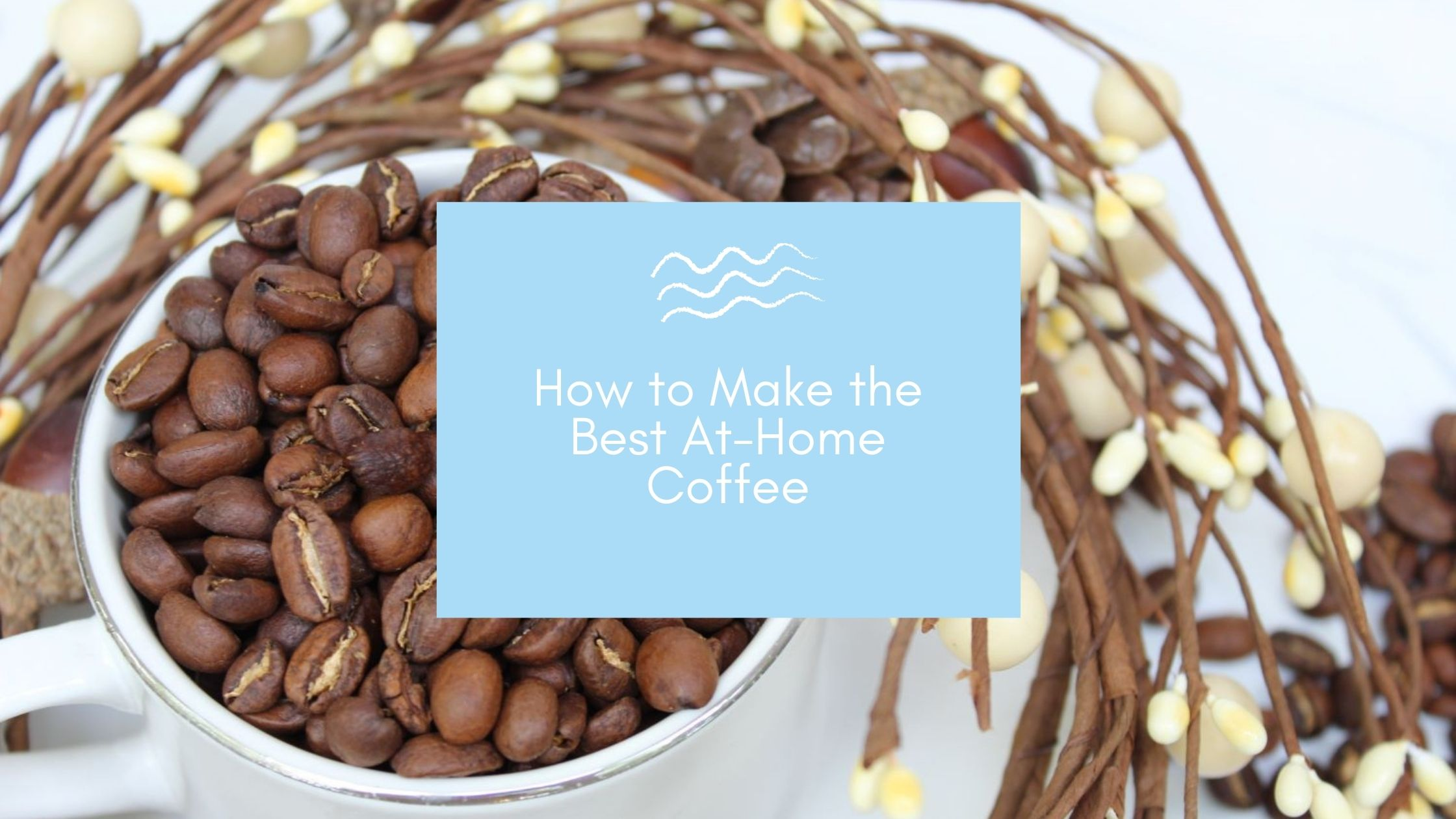 How to Make the Best At-Home Coffee – featuring Boca Java Coffee