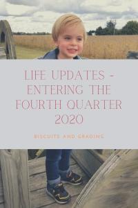 Life Updates - Entering the Fourth Quarter 2020