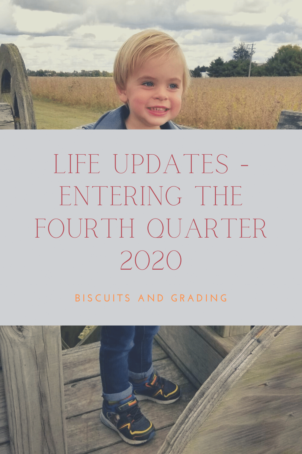 Life Updates - Entering the Fourth Quarter 2020