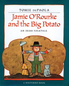 Jamie ORourke and the Big Potato books for toddlers