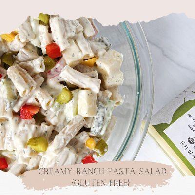 Creamy Ranch Pasta Salad {Gluten Free}